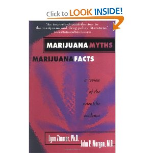 Marijuana Myths Marijuana Facts: A Review Of The Scientific Evidence [Paperback]