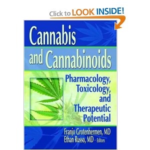 Cannabis and Cannabinoids: Pharmacology, Toxicology, and Therapeutic Potential [Paperback]