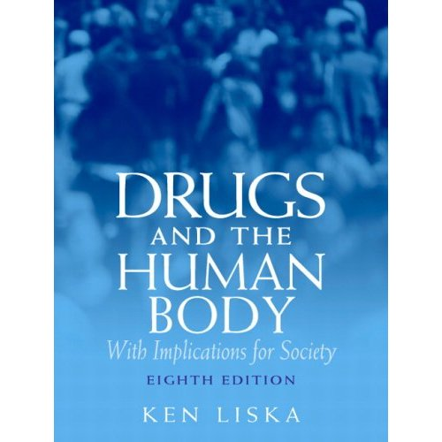 Drugs & the Human Body (8th Edition) [Paperback]