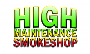 High Maintenance Smoke Shop